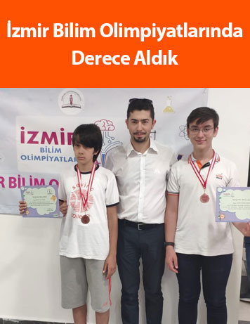 İzmir Bilim Olimpiyatlarında Derece Aldık