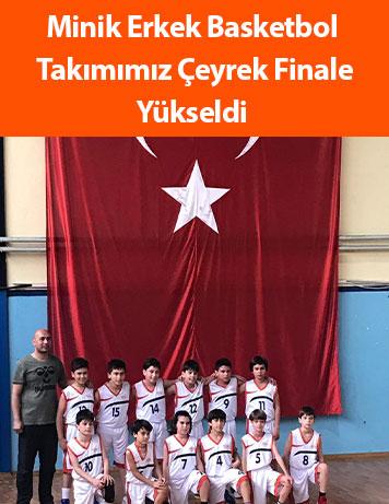 Minik Erkek Basketbol  Takımımız Çeyrek Finale Yükseldi